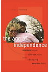 AGE OF INDEPENDENCE