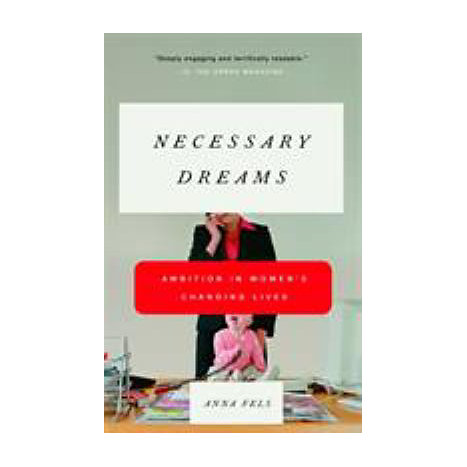 ISBN: 9780679758884, Title: NECESSARY DREAMS: AMBITION IN