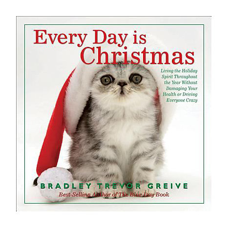ISBN: 9780740768606, Title: EVERY DAY IS CHRISTMAS