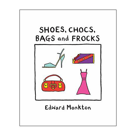 ISBN: 9780740772740, Title: SHOES, CHOCS, BAGS & FROCKS