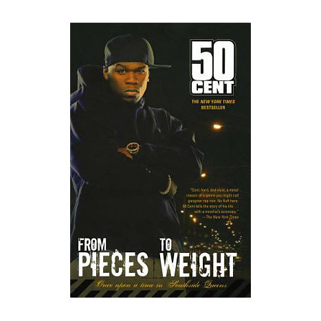 ISBN: 9780743488044, Title: From Pieces to Weight: Once Upon a Time in Southside Queens