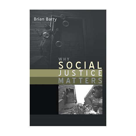 ISBN: 9780745629933, Title: WHY SOCIAL JUSTICE MATTERS