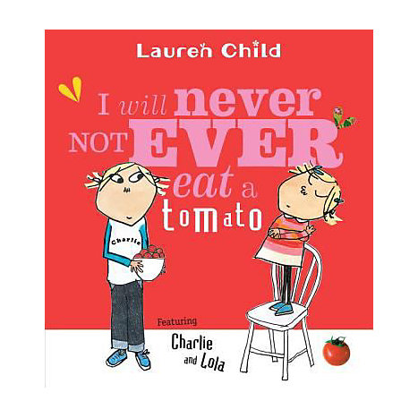 ISBN: 9780763621803, Title: I WILL NEVER NOT EAT A TOMATO
