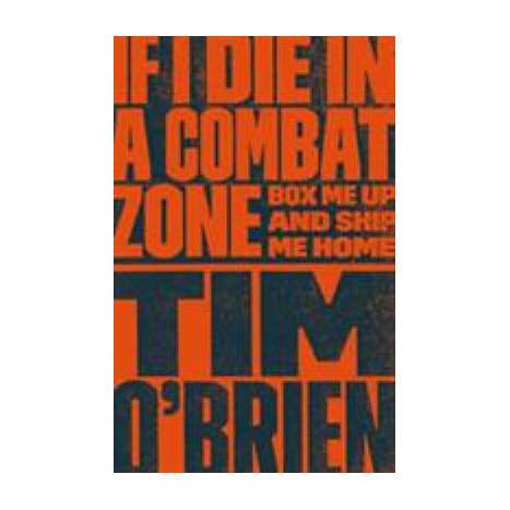 ISBN: 9780767904438, Title: IF I DIE IN THE COMBAT ZONE
