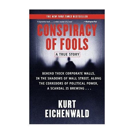 ISBN: 9780767911795, Title: CONSPIRACY OF FOOLS  A TRUE ST