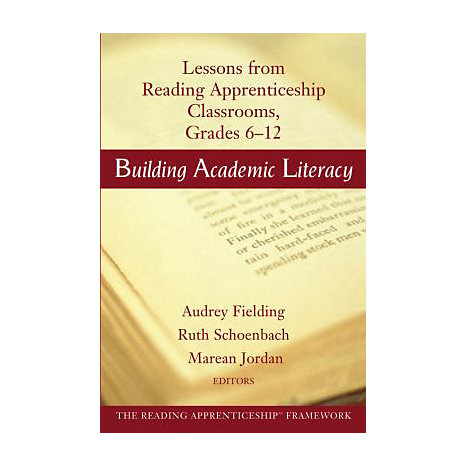 ISBN: 9780787965563, Title: Building Academic Literacy: Lessons from Reading Apprenticeship Classrooms Grades 6-12