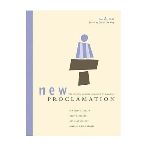 ISBN: 9780800642594, Title: New Proclamation: Year A, 2008, Easter to Christ the King