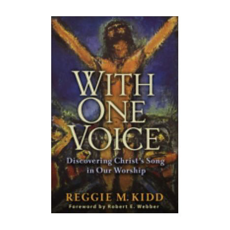 ISBN: 9780801065910, Title: With One Voice: Discovering Christ's Song in Our Worship