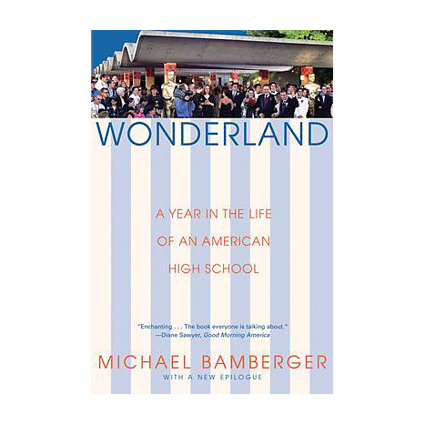 ISBN: 9780802141972, Title: Wonderland: A Year in the Life of an American High School