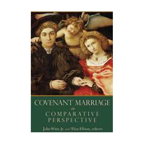ISBN: 9780802829931, Title: COVENANT MARRIAGE IN COMPARATI