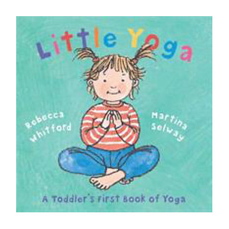 ISBN: 9780805078794, Title: LITTLE YOGA  A TODDLER'S FIRST
