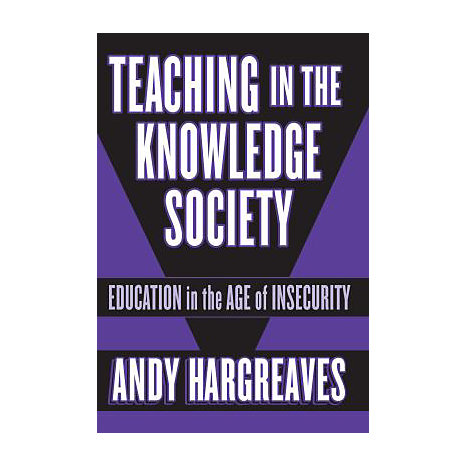 ISBN: 9780807743591, Title: Teaching in the Knowledge Society: Education in the Age of Insecurity