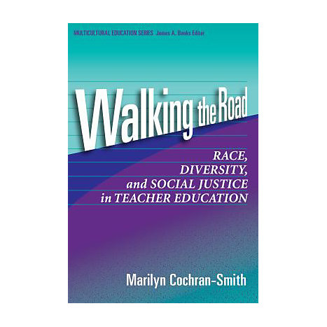 ISBN: 9780807744338, Title: WALKING THE ROAD  RACE, DIVERS