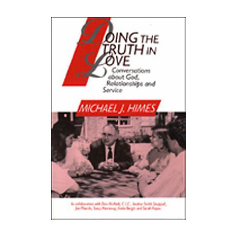 ISBN: 9780809135844, Title: DOING THE TRUTH IN LOVE  CONVE