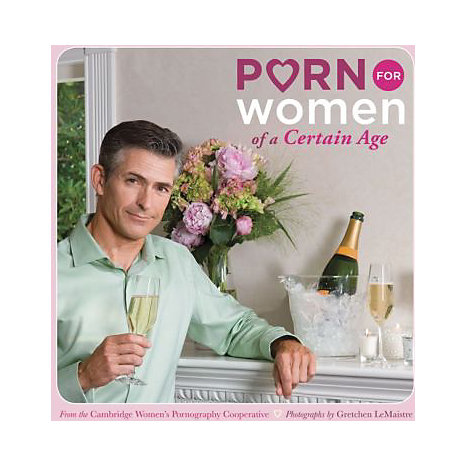 ISBN: 9780811866293, Title: PORN FOR WOMEN OF A CERTAIN AG