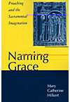 NAMING GRACE: PREACHING & THE