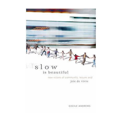 ISBN: 9780865715547, Title: SLOW IS BEAUTIFUL  NEW VISIONS