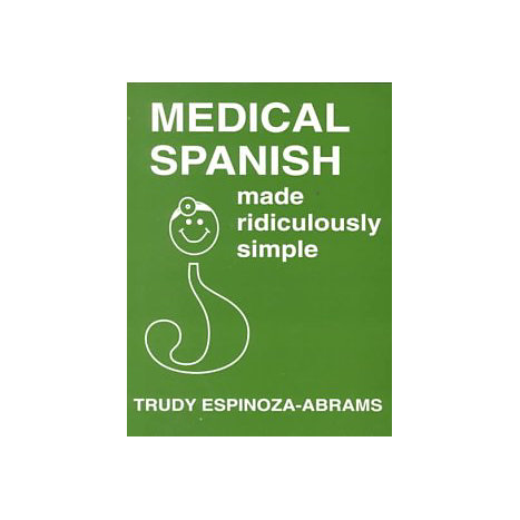 ISBN: 9780940780453, Title: MEDICAL SPANISH MADE RIDICULOU
