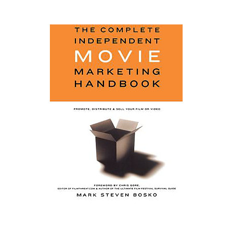 ISBN: 9780941188760, Title: The Complete Independent Movie Marketing Handbook: Promote, Distribute, & Sell Your Film or Video