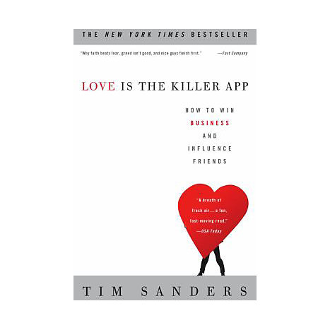 ISBN: 9781400046836, Title: Love Is the Killer App: How to Win Business and Influence Friends