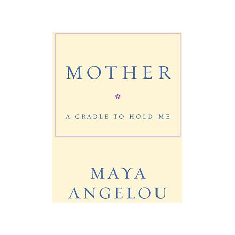 ISBN: 9781400066018, Title: MOTHER: A CRADLE TO HOLD ME