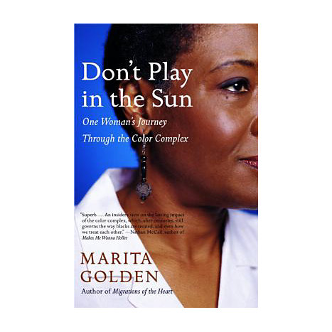 ISBN: 9781400077366, Title: DON'T PLAY IN THE SUN: ONE WOM