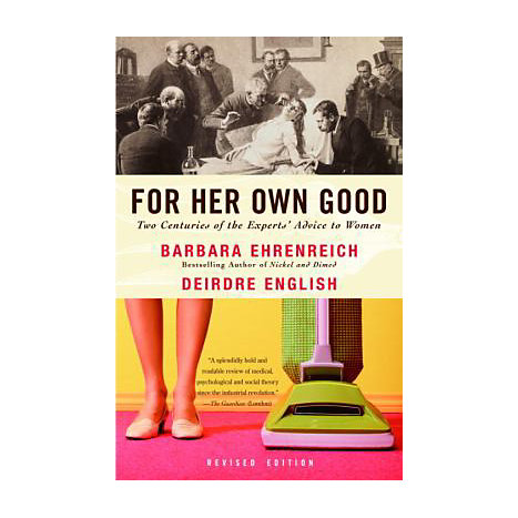 ISBN: 9781400078004, Title: FOR HER OWN GOOD: 175 YEARS OF