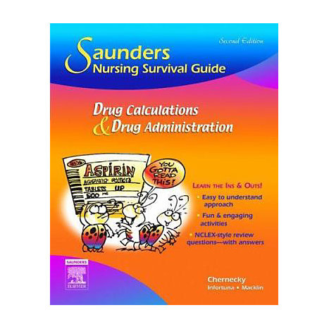 ISBN: 9781416028772, Title: SAUNDERS NSG SURVIV GD DRUG 2E
