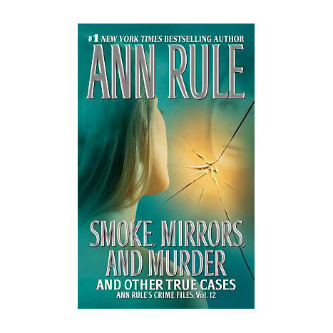 ISBN: 9781416541608, Title: Smoke, Mirrors, and Murder: And Other True Cases