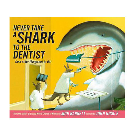 ISBN: 9781416907244, Title: Never Take a Shark to the Dentist: And Other Things Not to Do
