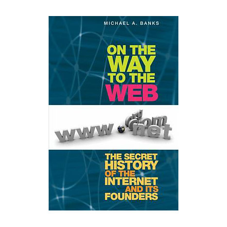 ISBN: 9781430208693, Title: ON THE WAY TO THE WEB