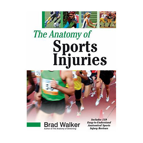 ISBN: 9781556436666, Title: The Anatomy of Sports Injuries