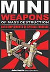 MINI WEAPONS MASS DESTRUCTION