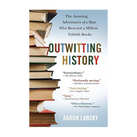ISBN: 9781565125131, Title: Outwitting History: The Amazing Adventures of a Man Who Rescued a Million Yiddish Books