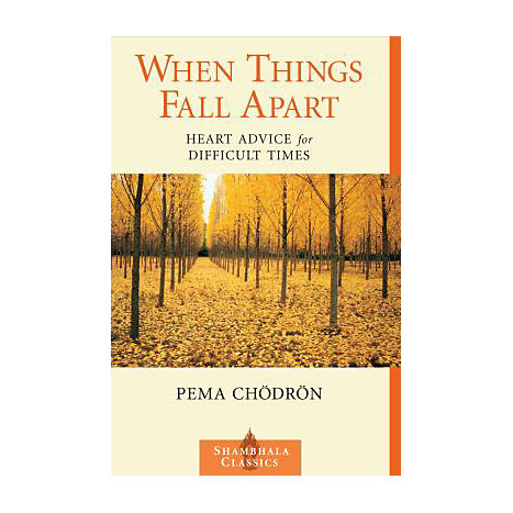 ISBN: 9781570623448, Title: WHEN THINGS FALL APART: HEART