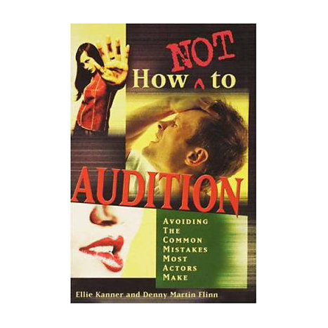 ISBN: 9781580650496, Title: HOW NOT TO AUDITION