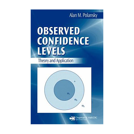 ISBN: 9781584888024, Title: Observed Confidence Levels: Theory and Application