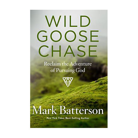 ISBN: 9781590527191, Title: Wild Goose Chase: Reclaim the Adventure of Pursuing God
