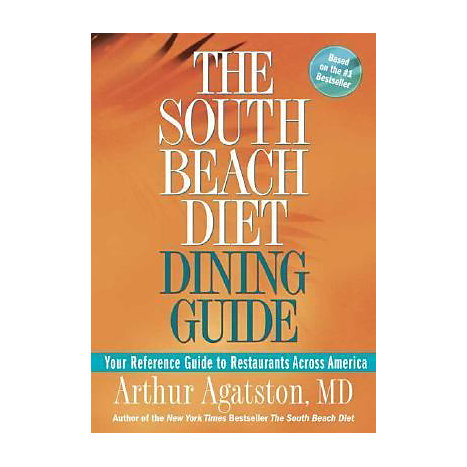 ISBN: 9781594863608, Title: The South Beach Diet Dining Guide: Your Reference Guide to Restaurants Across America