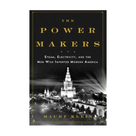 ISBN: 9781596914124, Title: The Power Makers: Steam, Electricity, and the Men Who Invented Modern America