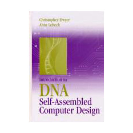 ISBN: 9781596931688, Title: Introduction to DNA Self-Assembled Computer Design