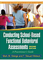 Conducting School-Based Functional Behavioral Assessment