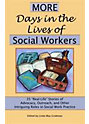 More Days in Lives of Social Workers