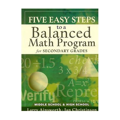 ISBN: 9781933196244, Title: Five Easy Steps to a Balanced Math Program for Secondary Grades: Middle School & High School