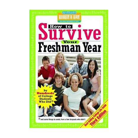 ISBN: 9781933512143, Title: HOW TO SURVIVE YOUR FRESHMAN Y
