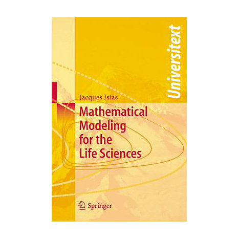 ISBN: 9783540253051, Title: Mathematical Modeling for the Life Sciences